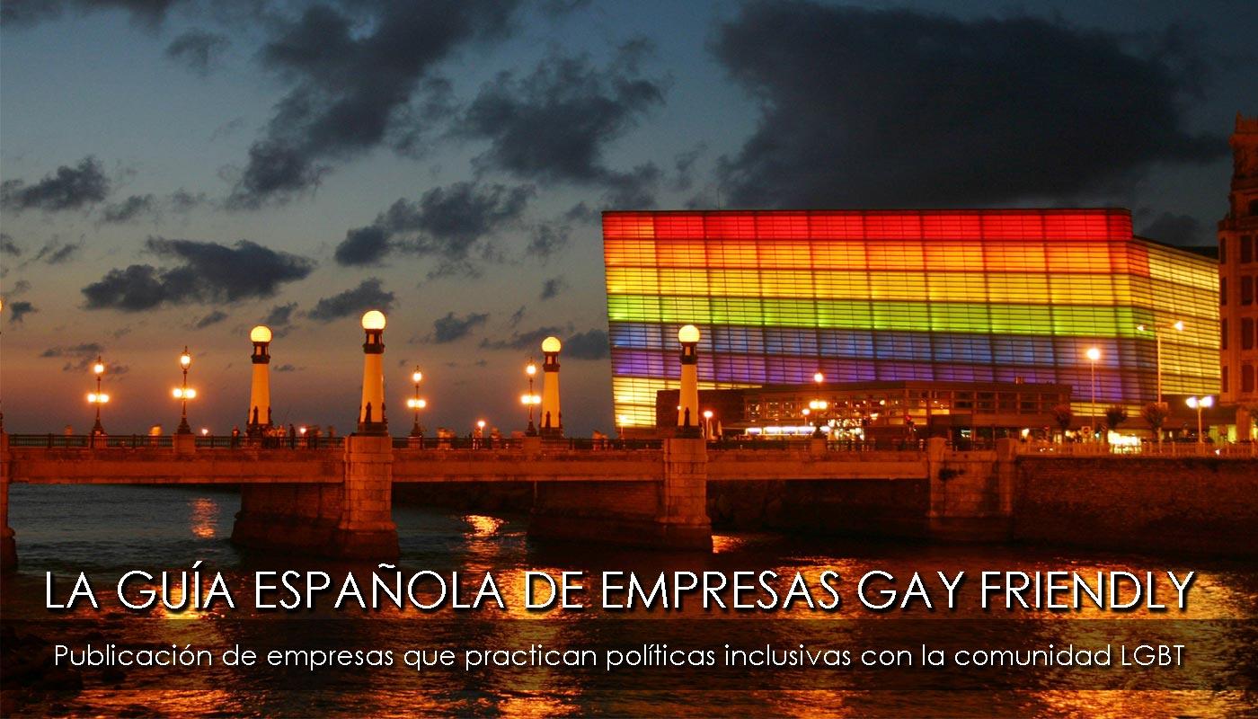 La Guía Española de Empresas Gay Friendly,  la guía de referencia en España de empresas que pratican políticas inclusivas con la comunidad gay, lésbica, bisexual y transexual