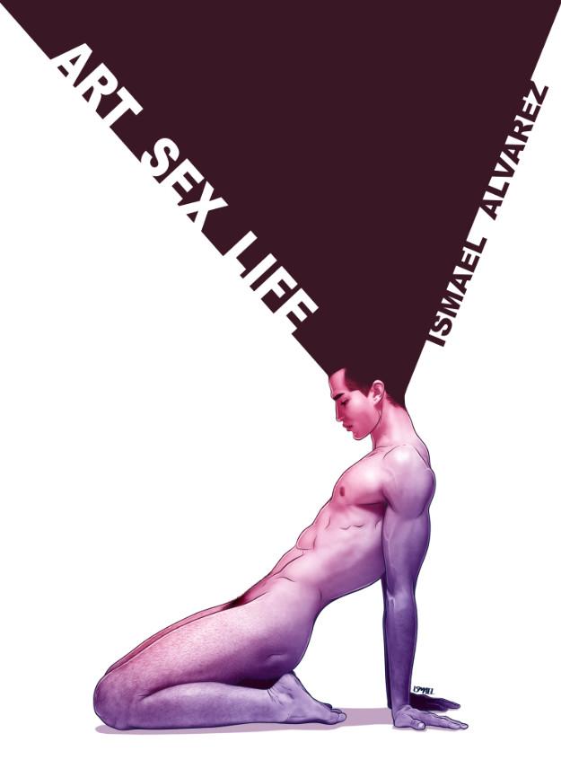 """Art, Sex, Life"", la nueva obra del ilustrador Ismael Álvarez"