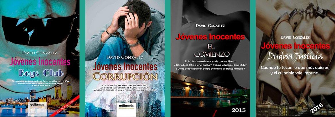 """Jóvenes Inocentes"", de David González, una novela de película"