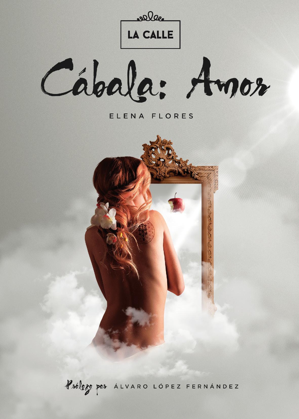"""""""Cábala: Amor"""", poesía social y homoerotismo de la autora Elena Flores"""